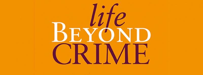 Life Beyond Crime book cover
